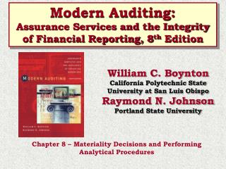 Modern Auditing: Assurance Services and the Integrity of Financial Reporting, 8th Edition