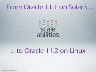 … to Oracle 11.2 on Linux