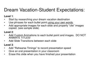 Dream Vacation-Student Expectations: