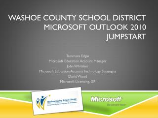 Washoe County School District Microsoft Outlook 2010 Jumpstart
