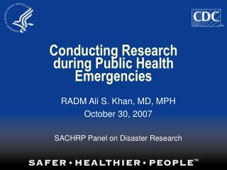 Conducting Research during Public Health Emergencies