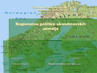 Ekonomski fakultet u Osijeku Regionalna ekonomija Regionalna politika skandinavskih zemalja