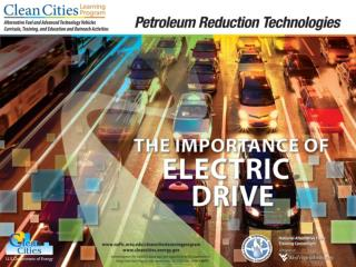 Objectives Describe how electric drive vehicles may help improve public health