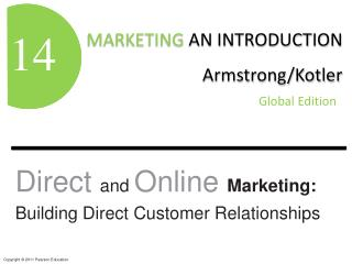 Direct  and  Online  Marketing: Building Direct Customer Relationships