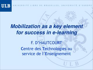 Mobilization as a key element for success in e-learning