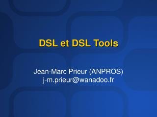 DSL et DSL Tools