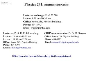 Physics 241:  Electricity and Optics
