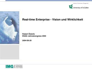 Real-time Enterprise - Vision und Wirklichkeit