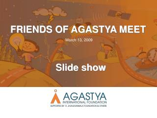 FRIENDS OF AGASTYA MEET