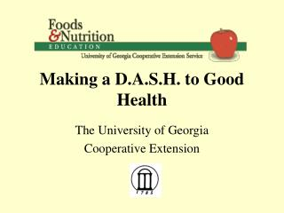 Making a D.A.S.H. to Good Health
