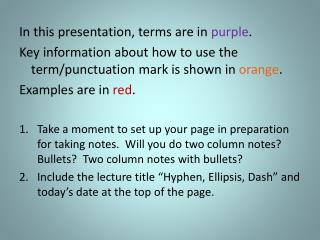 In this presentation, terms are in  purple .