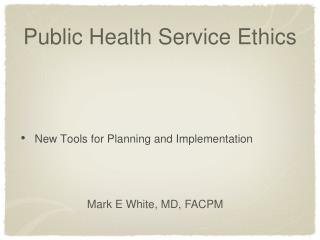 Public Health Service Ethics