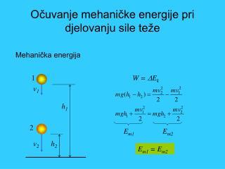 Očuvanje mehaničke energije pri djelovanju sile teže