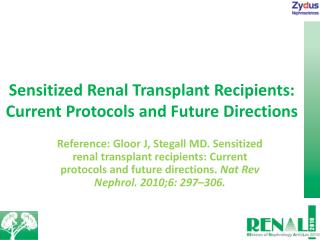 Sensitized Renal Transplant Recipients: Current Protocols and Future Directions