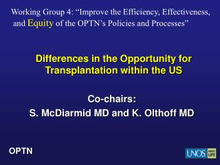 Differences in the Opportunity for Transplantation within the US