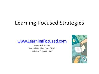 Learning-Focused Strategies