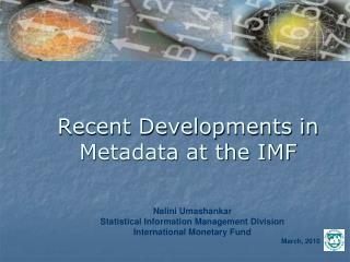 Recent Developments in Metadata at the IMF