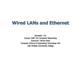 Wired LANs and Ethernet