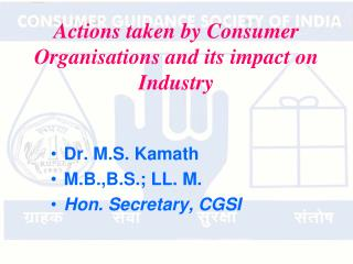Actions taken by Consumer Organisations and its impact on Industry