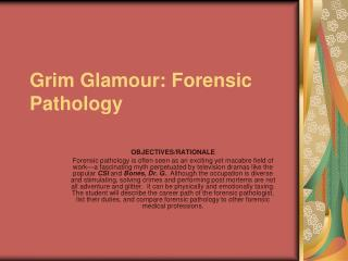 Grim Glamour: Forensic Pathology