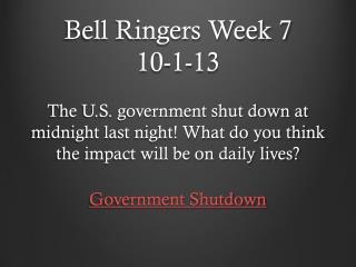 Bell Ringers Week 7 10-1-13