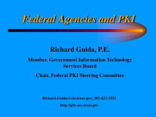 Federal Agencies and PKI