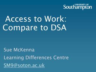 Access to Work: Compare to DSA