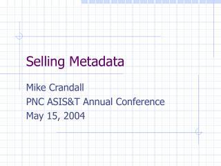 Selling Metadata