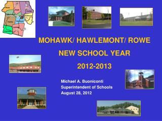 MOHAWK/ HAWLEMONT/ ROWE NEW SCHOOL YEAR 2012-2013