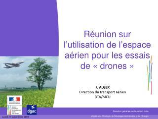Réunion sur l'utilisation de l'espace aérien pour les essais de «drones»