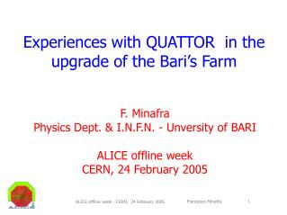 Experiences with QUATTOR  in the   upgrade of the Bari's Farm