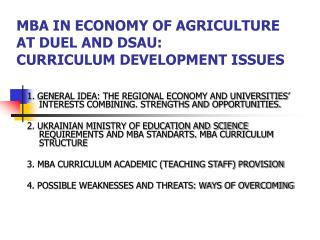 MBA IN ECONOMY OF AGRICULTURE  AT DUEL AND DSAU:  CURRICULUM DEVELOPMENT ISSUES
