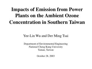 Impacts of Emission from Power Plants on the Ambient Ozone Concentration in Southern Taiwan