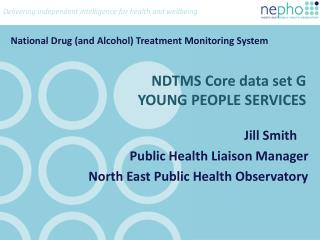 NDTMS Core data set G YOUNG PEOPLE SERVICES