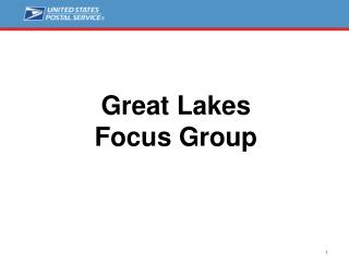 Great Lakes Focus Group