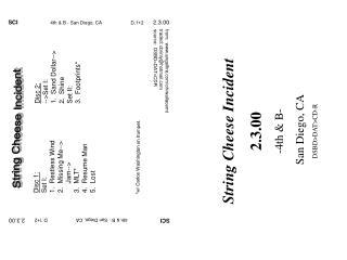 Disc 1: Set I: 1.  Restless Wind 2.  Missing Me-->      Jam--> 3.  MLT* 4.  Resume Man 5.  Lost