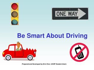 Be Smart About Driving