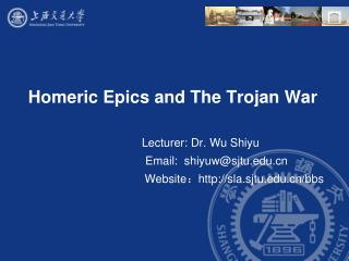 Homeric Epics and The Trojan War