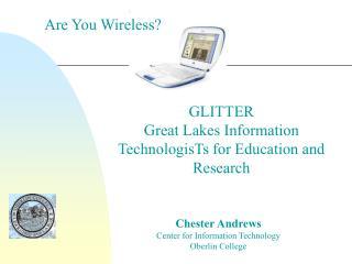 Chester Andrews Center for Information Technology