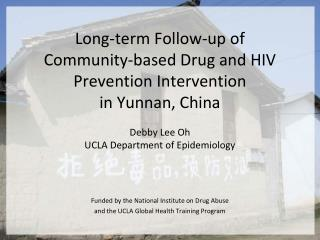 Funded by the National Institute on Drug Abuse and the UCLA Global Health Training Program