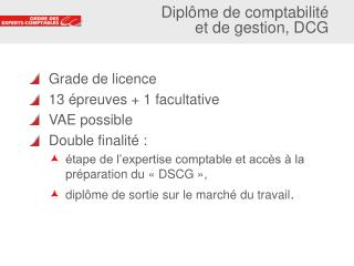 Grade de licence  13 épreuves + 1 facultative VAE possible Double finalité :