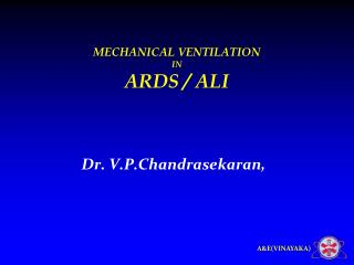 MECHANICAL VENTILATION IN ARDS / ALI