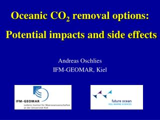 Oceanic CO 2  removal options:  Potential impacts and side effects