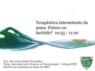 XIV  Curso Nacional  de  Atualização em Pneumologia 11/04/2013  Teatro  Renaissance