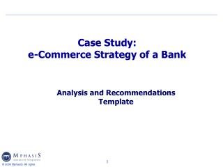 Case Study: e-Commerce Strategy of a Bank