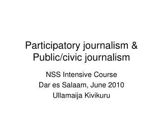 Participatory journalism  Public