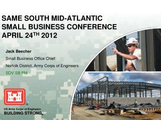 SAME SOUTH MID-ATLANTIC  SMALL BUSINESS CONFERENCE APRIL 24 TH  2012
