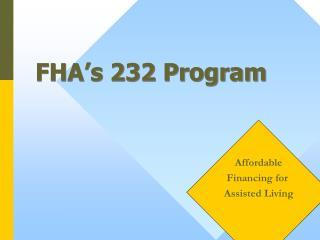 FHA's 232 Program