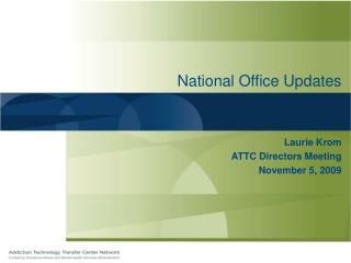 National Office Updates
