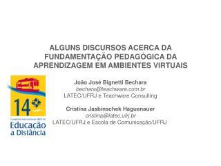 ALGUNS DISCURSOS ACERCA DA FUNDAMENTAÇÃO PEDAGÓGICA DA APRENDIZAGEM EM AMBIENTES VIRTUAIS
